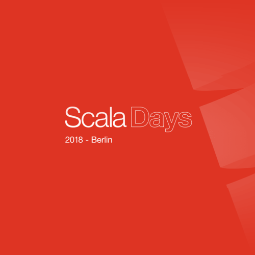Thoughts about Scala Days 2018 Berlin